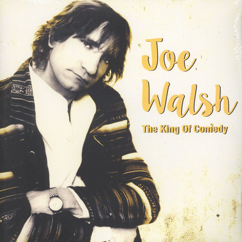 Joe Walsh - King Of Comedy