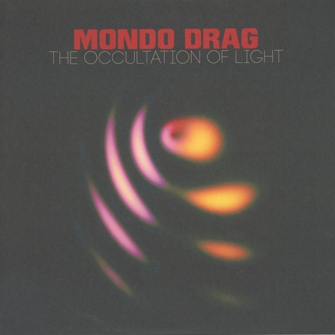 Mondo Drag - Occultation Of Light Blue Vinyl Edition