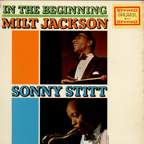Milt Jackson & Sonny Stitt - In The Beginning