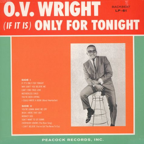 O.V. Wright - If It Is Only For Tonight
