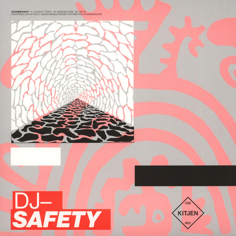 Suzanne Kraft - DJ Safety