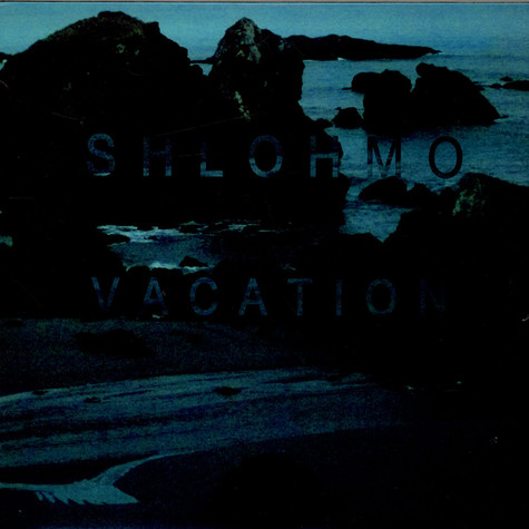 Shlohmo - Vacation EP
