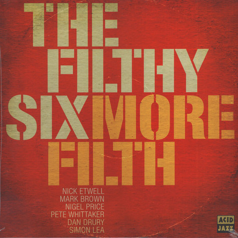 Filthy Six, The - More Filth