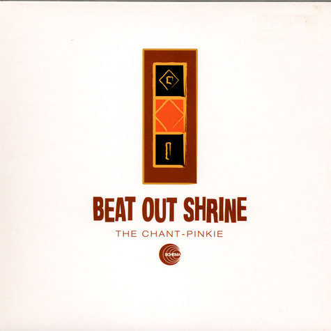Beat Out Shrine - The Chant