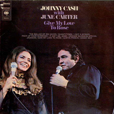 Johnny Cash & June Carter Cash - Give My Love To Rose