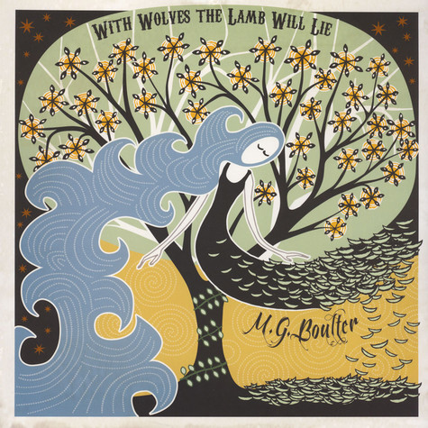 M G Boulter - With Wolves The Lamb Will Lie