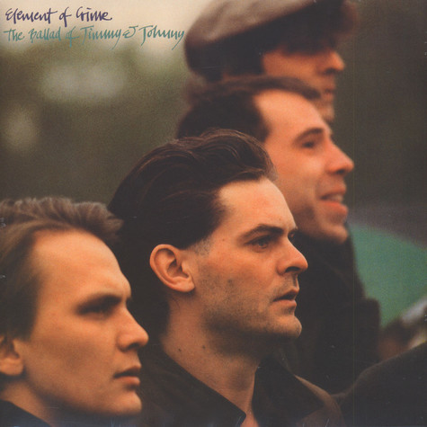 Element of Crime - The Ballad Of Jimmy And Johnny