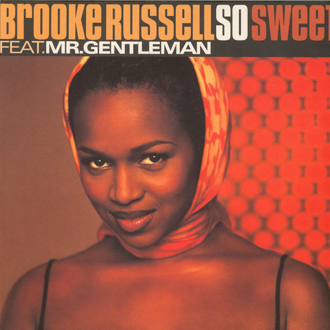 Brooke Russell Feat. Gentleman - So Sweet