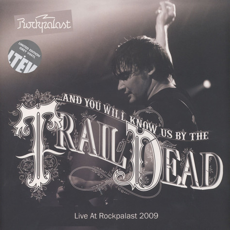 And You Will Know Us By The Trail Of The Dead - Live At Rockplast 2009