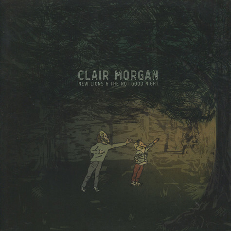Clair Morgan - New Lions And The Not-Good Night