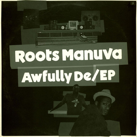 Roots Manuva - Awfully De/EP