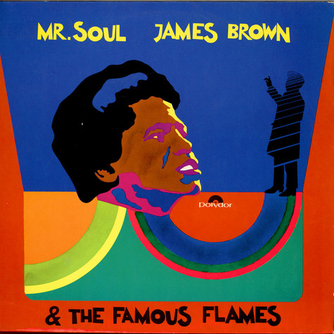 James Brown & The Famous Flames - Mr. Soul