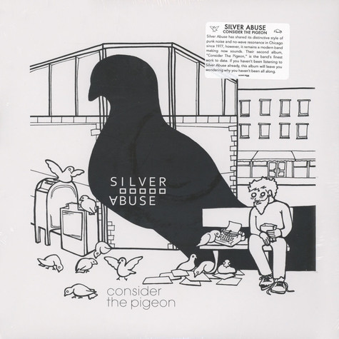 Silver Abuse - Consider The Pigeon
