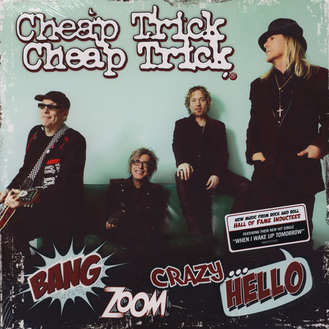 Cheap Trick - Bang Zoom Crazy ... Hello