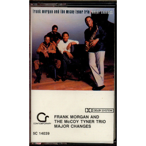 Frank Morgan and the McCoy Tyner Trio - Major Changes