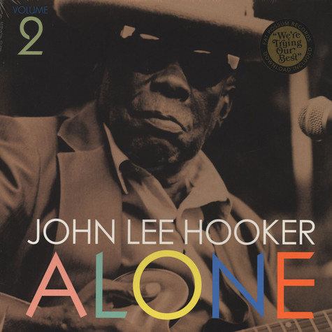 John Lee Hooker - Alone Volume 2