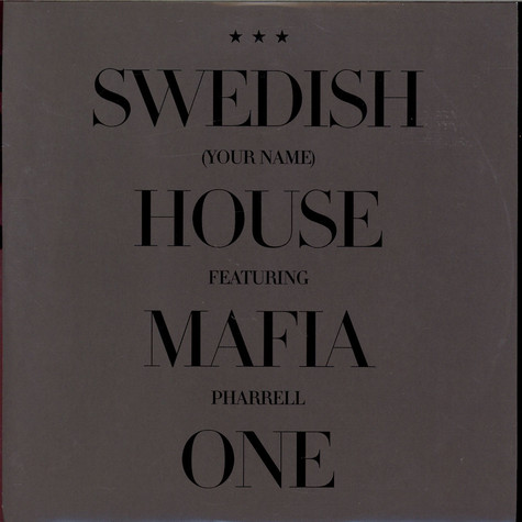 Swedish House Mafia Featuring Pharrell Williams - One (Your Name)