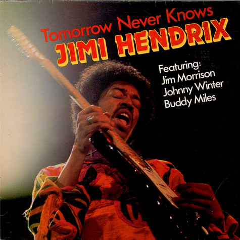 Jimi Hendrix Featuring: Jim MorrisonJohnny WinterBuddy Miles - Tomorrow Never Knows