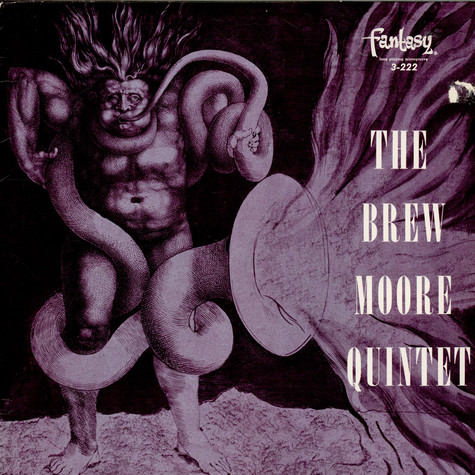 The Brew Moore Quintet - The Brew Moore Quartet And Quintet