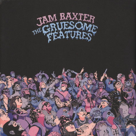 Jam Baxter - Gruesome Features