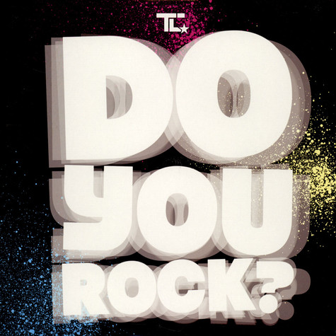 T.C. - Do You Rock?