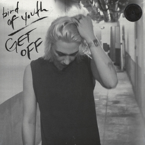 Bird Of Youth - Get Off
