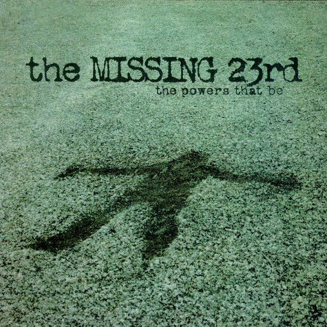 Missing 23rd, The - The Powers That Be