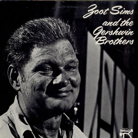 Zoot Sims - Zoot Sims And The Gershwin Brothers