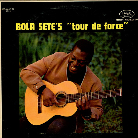 Bola Sete - Tour De Force