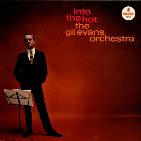Gil Evans And His Orchestra - Into The Hot