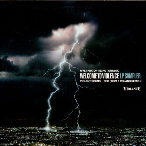Hive, Keaton, Echo & Gridlok - Welcome To Violence LP Sampler