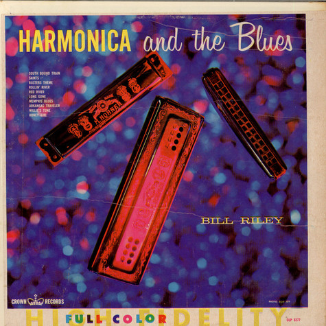 Billy Lee Riley - Harmonica And The Blues