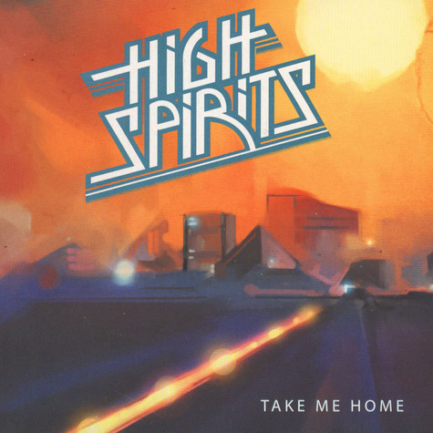 High Spirits - Take Me Home Colored Vinyl Edition