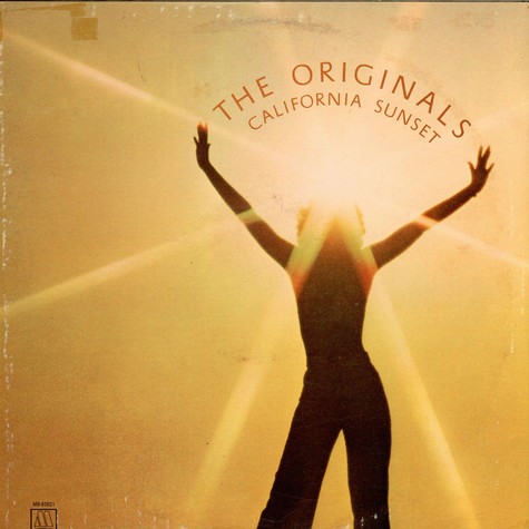 Originals, The - California Sunset