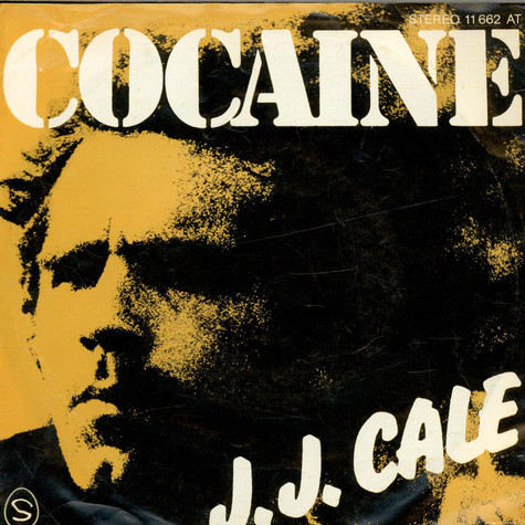 J.J. Cale - Cocaine