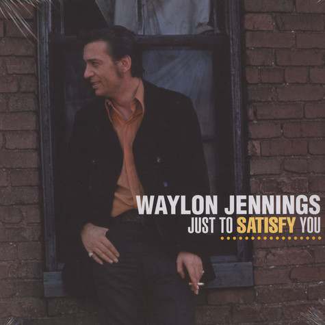 Waylon Jennings - Just To Satisfy Youl