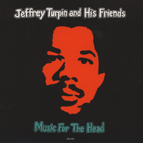 Jeffrey Turpin & His Friends / Cinnamon Suns - Muisc For The Head - Rumours / Party Time