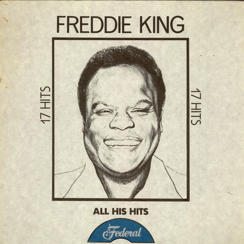 Freddie King - All His Hits