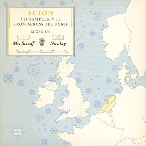 Mr. Scruff / Nicolay - Scion CD Sampler V. 13 - From Across The Pond