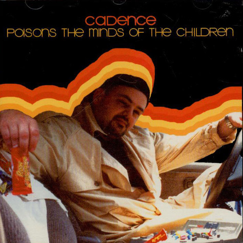 Cadence - Poisons The Minds Of The Children