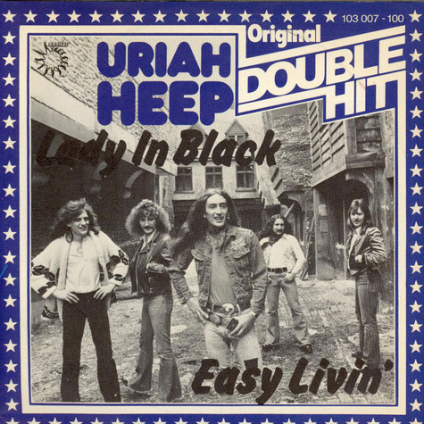 Uriah Heep - Lady In Black / Easy Livin'