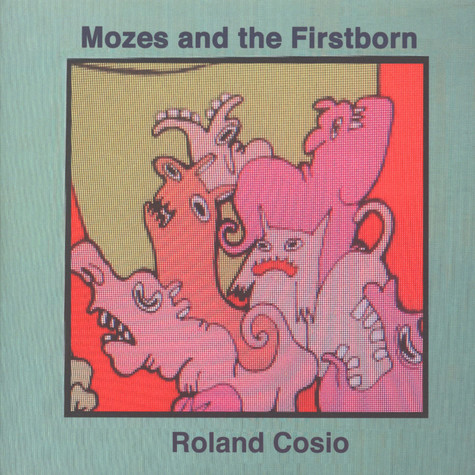 Mozes & The Firstborn / Roland Cosio - Split 7""