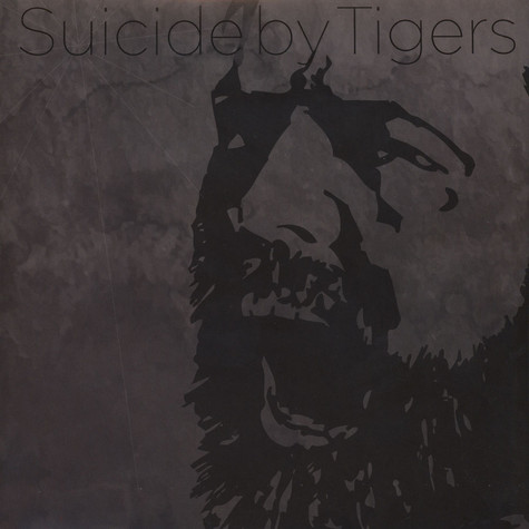 Suicide By Tigers - Suicide By Tigers