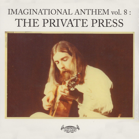 V.A. - Imaginational Anthem Volume 8: The Private Press