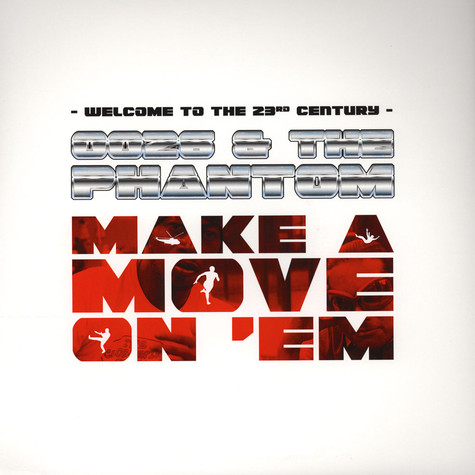 0026 and The Phantom - Make A Move On Em