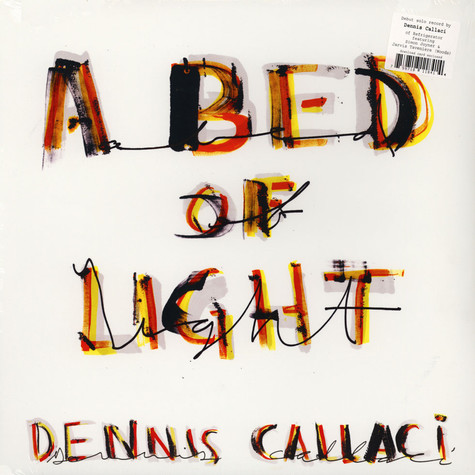 Dennis Callaci - A Bed Of Light