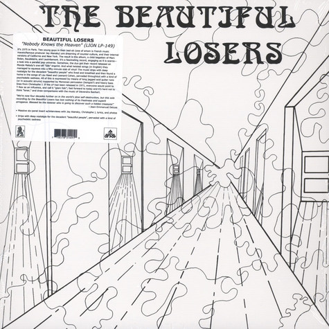 Beautiful Losers - Nobody Knows The Heaven