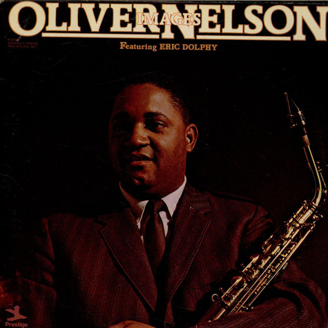 Oliver Nelson Featuring Eric Dolphy - Images