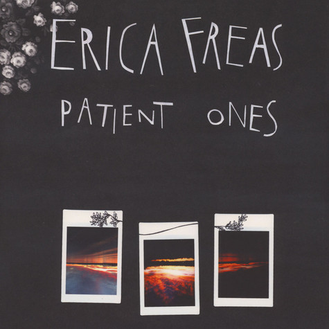 Erica Freas - Patient Ones