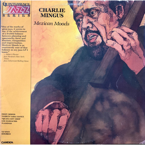 Charles Mingus - Mexican Moods